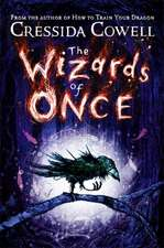 The Wizards of Once
