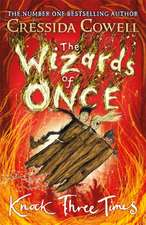 The Wizards of Once 03: Knock Three Times