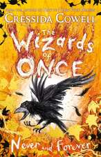The Wizards of Once 4: Never and Forever