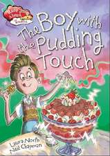 Race Ahead With Reading: The Boy with the Pudding Touch