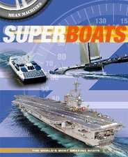 Harrison, P: Mean Machines: Superboats