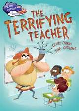 Race Further with Reading: The Terrifying Teacher