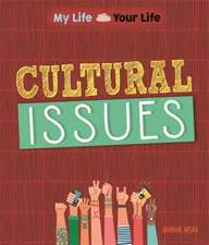 Head, H: My Life, Your Life: Cultural Issues