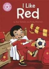 Graves, S: Reading Champion: I Like Red