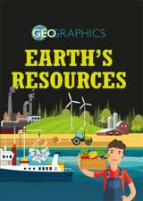 Geographics: Earth's Resources