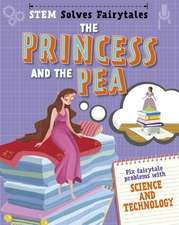STEM Solves Fairytales: The Princess and the Pea