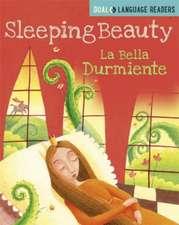 Dual Language Readers: Sleeping Beauty: Bella Durmiente