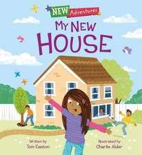 New Adventures: My New House