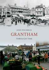 Grantham Through Time