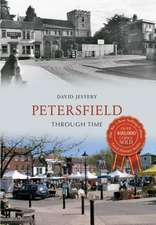 Petersfield Through Time