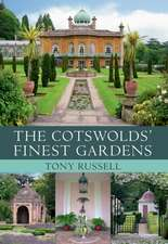 The Cotswolds' Finest Gardens:  The Windmill Years, 1932-1964
