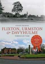 Flixton, Urmston & Davyhulme Through Time