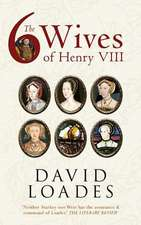 The Six Wives of Henry VIII:  The Golden Years in Color