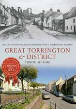 Great Torrington & District Through Time