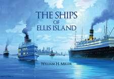 The Ships of Ellis Island
