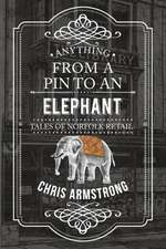 Anything From a Pin to an Elephant