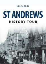 St Andrews History Tour