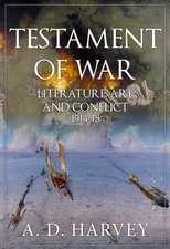 Testament of War: Literature, Art and Conflict 1914-1918
