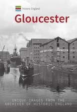 Historic England: Gloucester