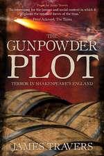 The Gunpowder Plot: Terror in Shakespeare's England