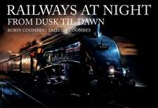 Railways at Night: From Dusk Til Dawn