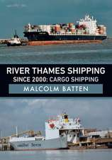 River Thames Shipping Since 2000: Cargo Shipping