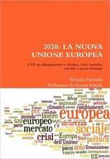 2020:  La Nuova Unione Europea