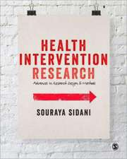Health Intervention Research: Understanding Research Design and Methods