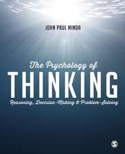 The Psychology of Thinking: Reasoning, Decision-Making and Problem-Solving