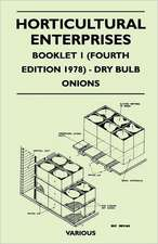 Horticultural Enterprises - Booklet 1 (Fourth Edition 1978) - Dry Bulb Onions