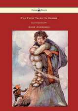 The Fairy Tales of Grimm - Illustrated by Anne Anderson
