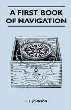 A First Book of Navigation