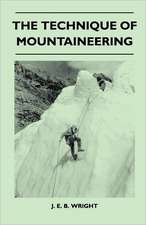 The Technique of Mountaineering