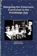Designing the Classroom Curriculum
