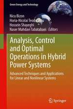 Analysis, Control and Optimal Operations in Hybrid Power Systems: Advanced Techniques and Applications for Linear and Nonlinear Systems