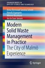 Modern Solid Waste Management in Practice: The City of Malmö Experience