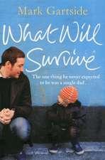 Gartside, M: What Will Survive