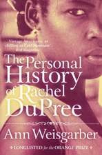 Weisgarber, A: The Personal History of Rachel DuPree
