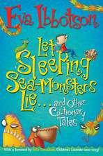 Let Sleeping Sea-Monsters Lie