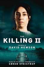 The Killing II:  It's a Gas!