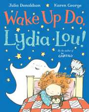 Wake Up Do, Lydia Lou!:  It's a Gas!