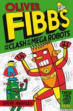 Oliver Fibbs and the Clash of the Mega Robots:  Beware the Werepup and Other Stories