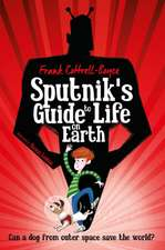 Boyce, F: Sputnik's Guide to Life on Earth
