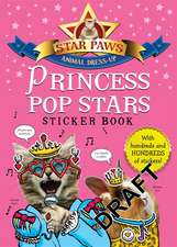 Princess Pop Stars Sticker Book: Star Paws