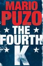 Puzo, M: The Fourth K