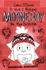 O'Dowd, C: Moone Boy 2: The Fish Detective