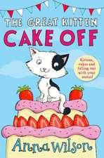 Wilson, A: Great Kitten Cake Off