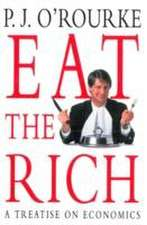 O'Rourke, P: Eat the Rich