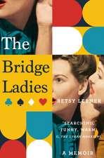 Lerner, B: The Bridge Ladies