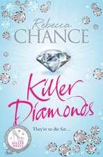 Chance, R: Killer Diamonds
